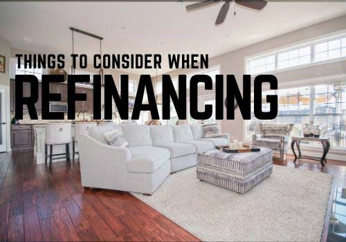 What should you consider when refinancing your mortgage in Cambridge, Guelph & Surrounding Area?